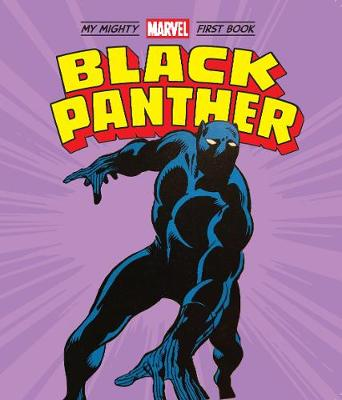Black Panther: My Mighty Marvel First Book by Marvel Entertainment