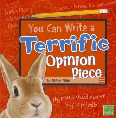 You Can Write a Terrific Opinion Piece by Jennifer Fandel