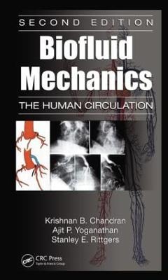 Biofluid Mechanics by Krishnan B. Chandran