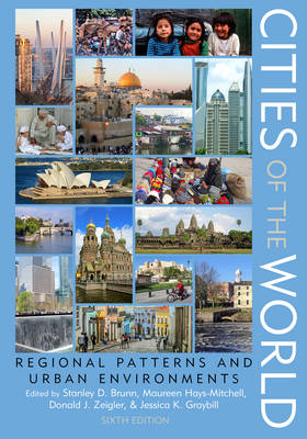 Cities of the World by Stanley D. Brunn