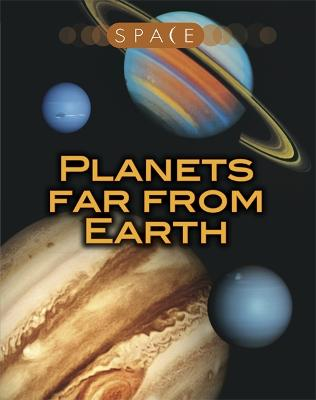 Space: Planets Far from Earth by Ian Graham