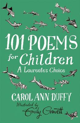 101 Poems for Children Chosen by Carol Ann Duffy: A Laureate's Choice book