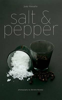Salt and Pepper by Jody Vassallo