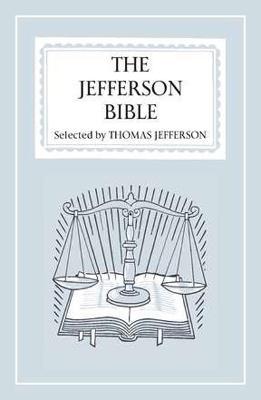The Jefferson Bible-OE by Thomas Jefferson