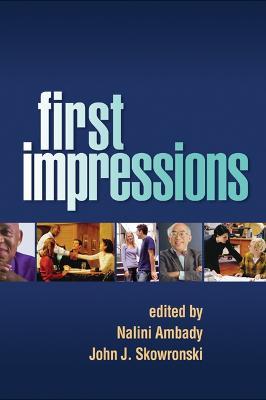 First Impressions by Nalini Ambady