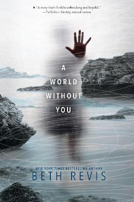 World Without You by Beth Revis