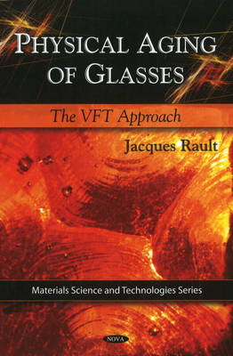 Physical Aging of Glasses by Jacques Rault
