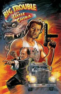Big Trouble in Little China, Volume 1 by John Carpenter
