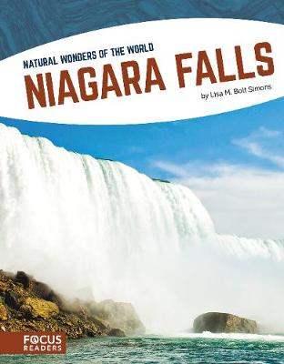 Natural Wonders: Niagara Falls by Lisa M. Bolt Simons