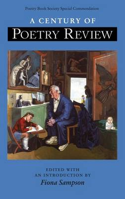 Century of Poetry Review by Fiona Sampson