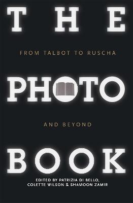 The Photobook by Patrizia Di Bello