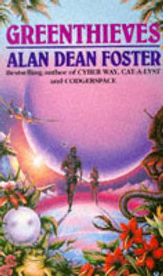 Greenthieves by Alan Dean Foster