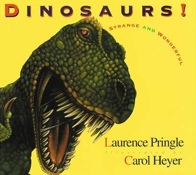 Dinosaurs! by Laurence Pringle