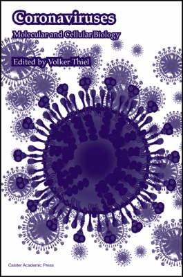 Coronaviruses by Volker Thiel