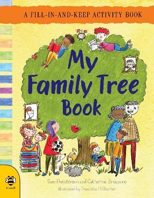 My Family Tree Book by Sam Hutchinson