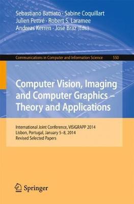 Computer Vision, Imaging and Computer Graphics - Theory and Applications by Sebastiano Battiato