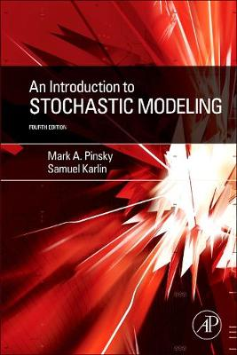 Introduction to Stochastic Modeling by Mark Pinsky