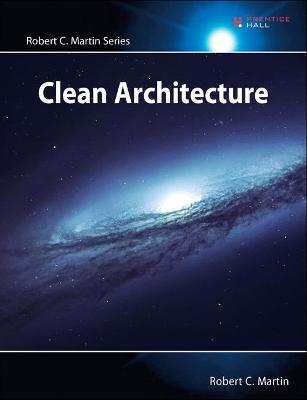 Clean Architecture by Robert Martin