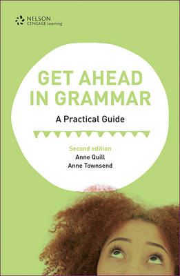 Get Ahead in Grammar: A Practical Guide by Anne Quill
