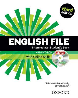 English File third edition: Intermediate: Student's Book with iTutor and Online Skills book