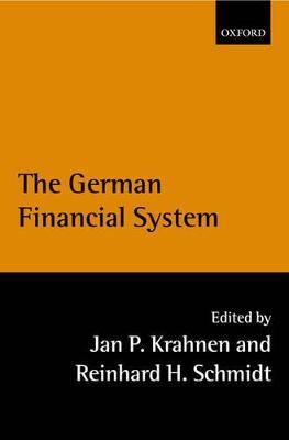 The German Financial System by Jan Pieter Krahnen