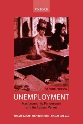 Unemployment by Richard Layard
