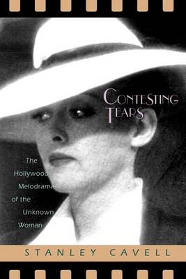Contesting Tears by Stanley Cavell