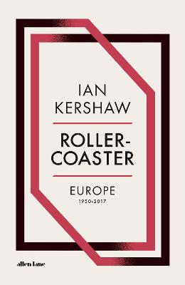 Roller-Coaster by Ian Kershaw