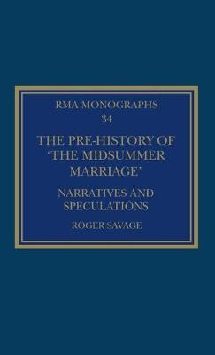 The Pre-history of 'The Midsummer Marriage': Narratives and Speculations book
