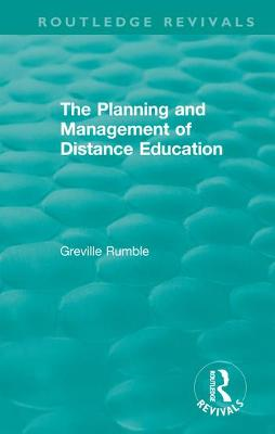 The Planning and Management of Distance Education book