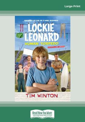 Lockie Leonard - Human Torpedo by Tim Winton