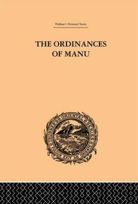 The Ordinances of Manu by Arthur Coke Burnell