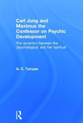 Carl Jung and Maximus the Confessor on Psychic Development book