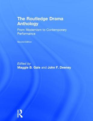 Routledge Drama Anthology by Maggie B. Gale