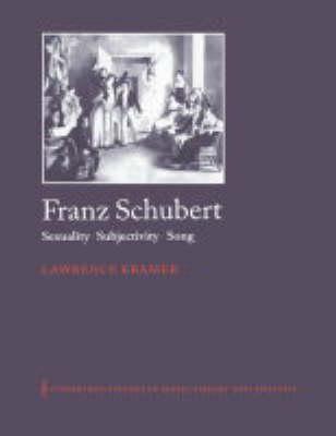 Franz Schubert by Lawrence Kramer