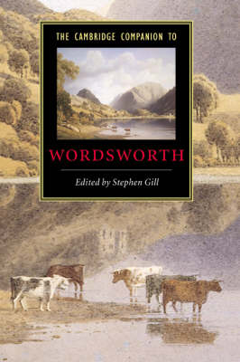 Cambridge Companion to Wordsworth by Stephen Gill
