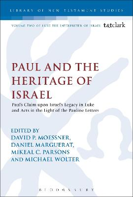 Paul and the Heritage of Israel by David P. Moessner