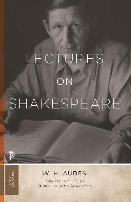 Lectures on Shakespeare by W. H. Auden
