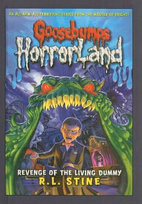 Revenge of the Living Dummy by R L Stine