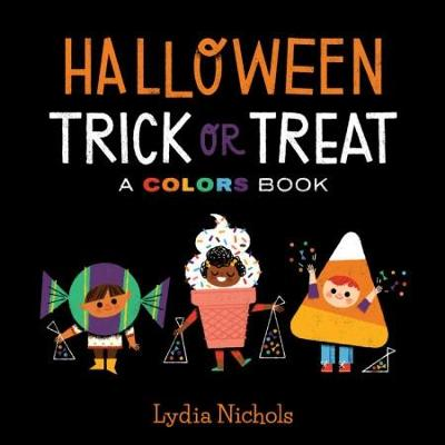 Halloween Trick-or-Treat: A Colors Book by Running Press