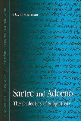 Sartre and Adorno by David Sherman