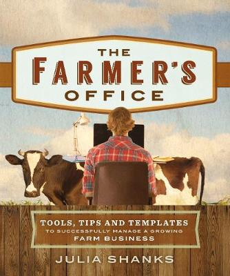 The Farmer's Office by Julia Shanks