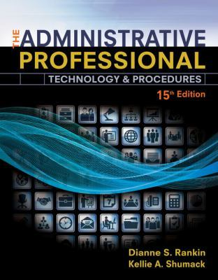 The Administrative Professional: Technology & Procedures, Spiral bound Version book