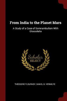 From India to the Planet Mars by Theodore Flournoy
