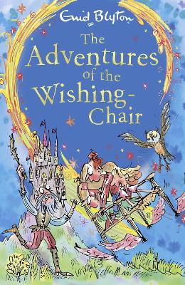 The Adventures of the Wishing-Chair by Enid Blyton
