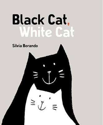 Black Cat, White Cat: a minibombo book by Silvia Borando