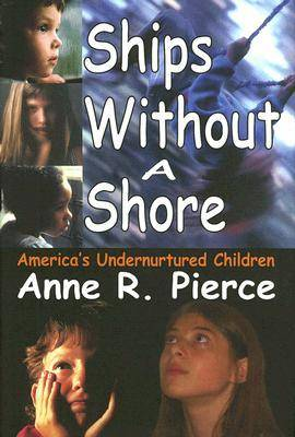 Ships without a Shore by Anne Pierce