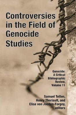 Controversies in the Field of Genocide Studies book