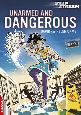 EDGE: Slipstream Short Fiction Level 1: Unarmed and Dangerous book