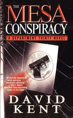 Mesa Conspiracy by David Kent